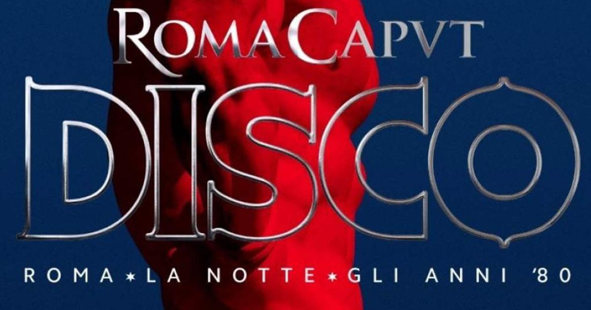 Roma Caput Disco: il documentario delle discoteche di Roma negli anni 80